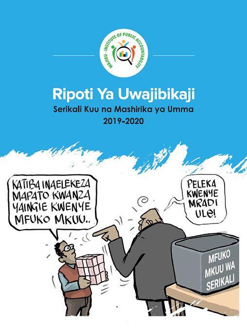 Ripoti ya Uwajibikaji Serikali Kuu na Mashirika ya Umma 2019-2020